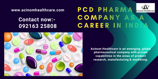 PCD PHARMA COMPANY AS A CAREER IN INDIA