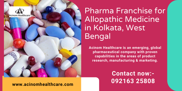 Pharma Franchise for Allopathic Medicine in Kolkata, West Bengal