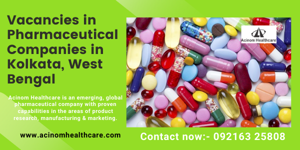 Vacancies in Pharmaceutical Companies in Kolkata, West Bengal
