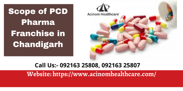 Scope of PCD Pharma Franchise in Chandigarh